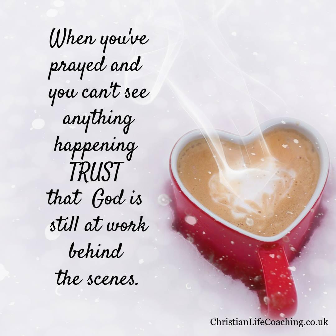 <Trust when you pray
