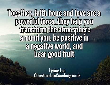 faith, hope and love transform lives